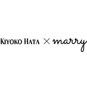KIYOKO HATA×marry - キヨコハタ マリー